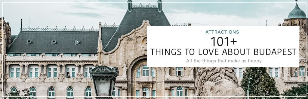 Things we love about Budapest